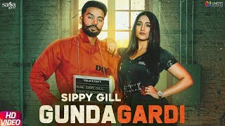 GundaGardi - Sippy Gill (Full Video) | Western Penduz | New Punjabi Song 2020 | Saga Music
