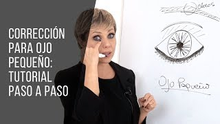 MAQUILLAJE Y CORRECCIÓN DE OJO PEQUEÑO: TUTORIAL PASO A PASO   TUMAKEUP