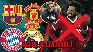 Mohamed Salah FUERA de Liverpool por estos problemas. ¿A dónde se va?
