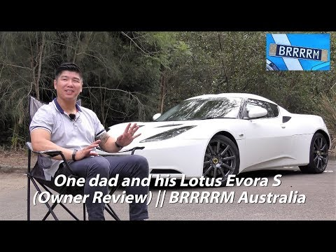 One dad and his Lotus Evora S (Owner Review) | BRRRRM Australia