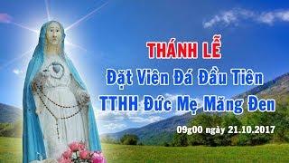 Trực tiếp: Thánh Lễ Đặt Viên Đá Đầu Tiên Xây Dựng Nhà Thờ Kính Đức Mẹ Măng Đen