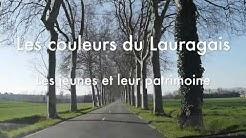 Les couleurs du Lauragais. Les jeunes et leur patrimoine