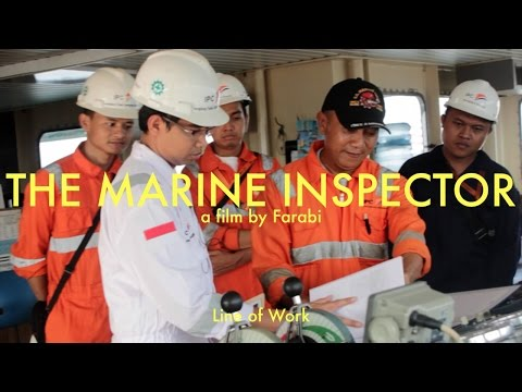 Line of Work - The Marine Inspector