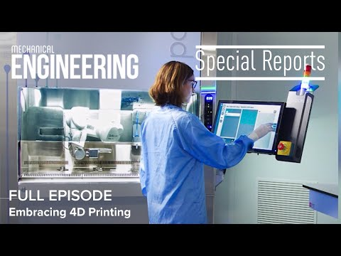Special Report: Embracing 4D Printing