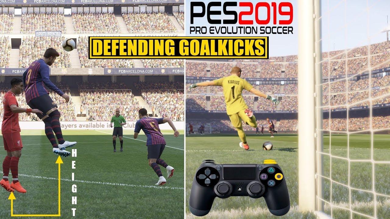 PES 2019 | Defending Goalkicks Tutorial
