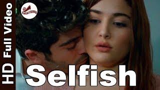 Selfish Full Song I Salman Khan  | Race 3 I Ft. Hayat & Murat