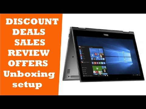 Dell Inspiron 13 i5379 2 in 1 Laptop REVIEW DEALS DISCOUNTS SALES UNBOXING SETUP OFFERS
