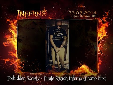 FORBIDDEN SOCIETY PIRATE STATION INFERNO PROMO MIX [Official Forbidden Society Recordings Channel]