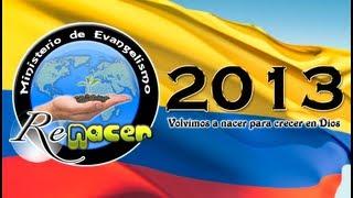 Ministerio de Evangelismo Renacer 2009 - 2013