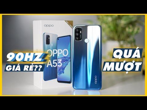 Mở hộp Review OPPO A53 - Điện thoại giá rẻ mà mượt thế này thì phá đảo!