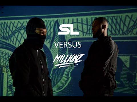 SL x M1llionz - Versus (Official Music Video) - OfficialSL