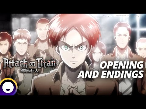 Attack on Titan Opening and Ending Themes (Season 1-3)