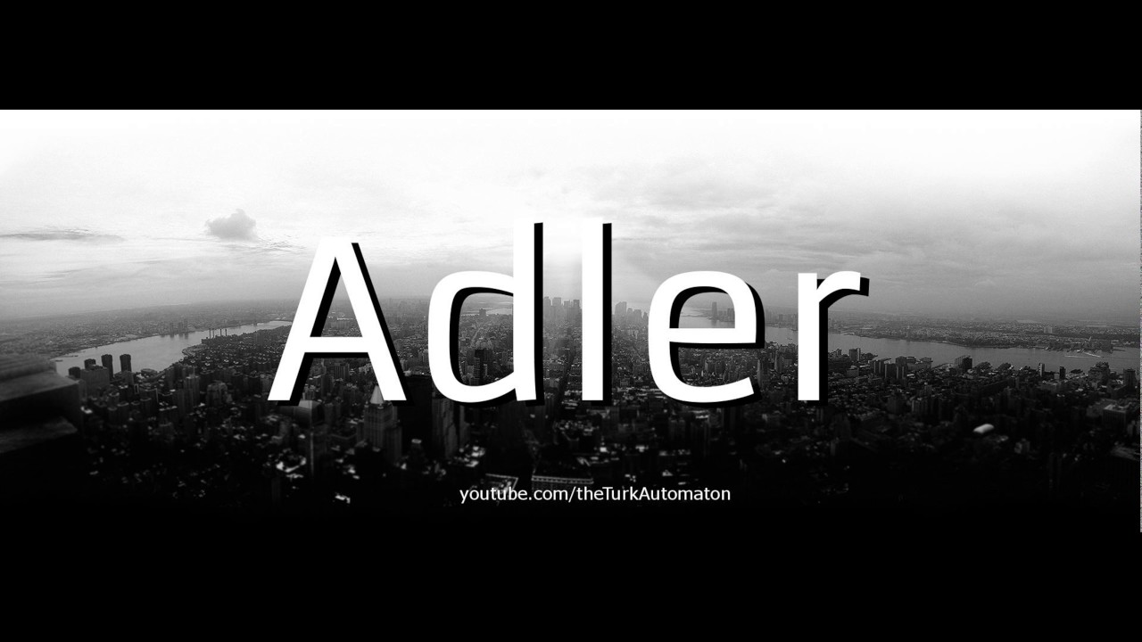 20a61527ffc How to Pronounce Adler in German - YouTube