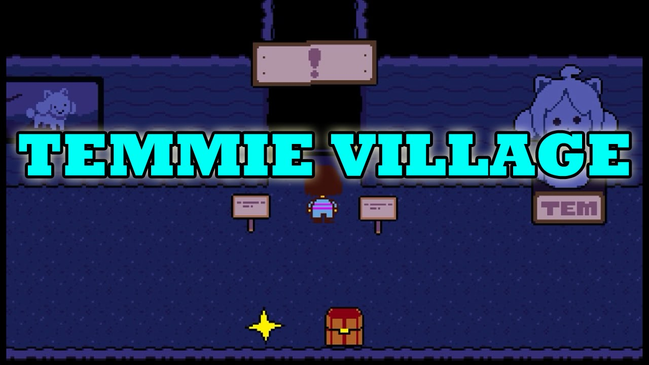 How to find the temmie village
