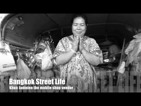 bangkok-street-life---khun-jamnien-the-mobile-shop-vendor