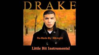 Drake little bit instrumental w/ hooks