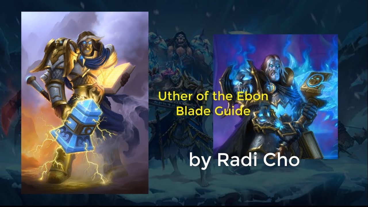 Uther of the Ebon Blade - Hearthstone Wiki
