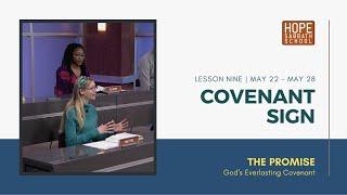 Lesson 9   Covenant Sign (Qtr. 2, 2021)