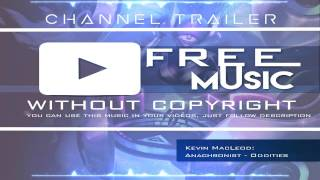 Kevin MacLeod: Anachronist - Oddities | CHANNEL TRAILER