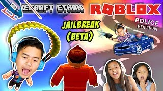 Catch The Criminals! Police Edition | Roblox Jailbreak (Beta) | Minecraft Ethan