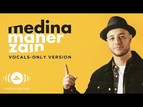 Maher Zain - Medina | ماهر زين| (Vocals Only - بدون موسيقى) | Official Lyric Video