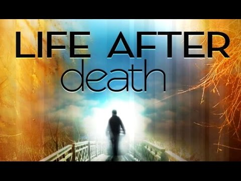 Afterlife Existence - Compelling Evidence