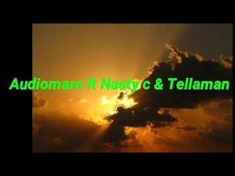 Download Audiomarc ft Nasty c & Tellaman Catch it lyrics