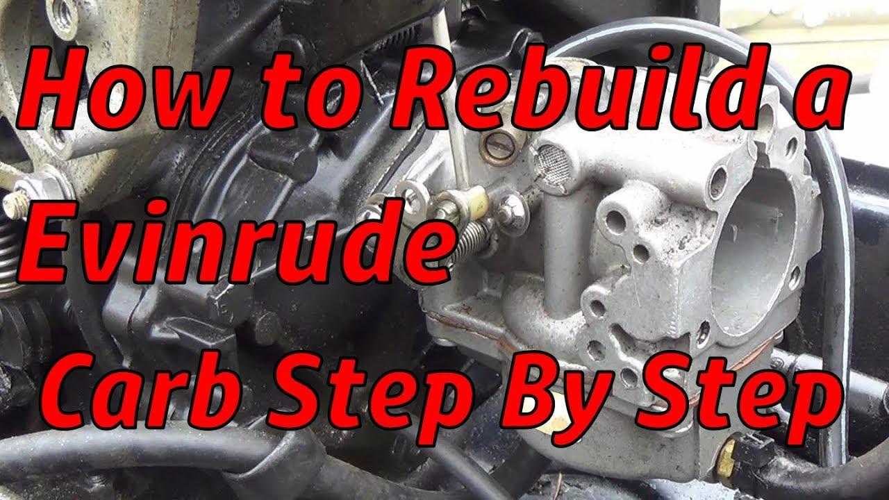 How to Rebuild a Evinrude Carburetor Step by Step