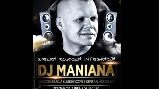 Club 139 Śmigno DJ MANIANA pres  WIELKA KLUBOWA INTEGRACJA 10 09 2016