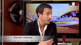 Karim Achoui - La Matinale de FDM TV