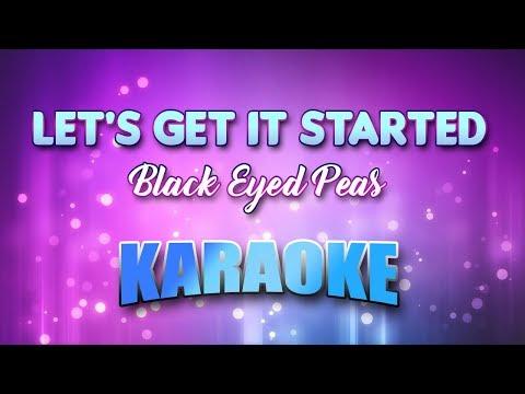 Black Eyed Peas - Let's Get It Started (Karaoke & Lyrics)