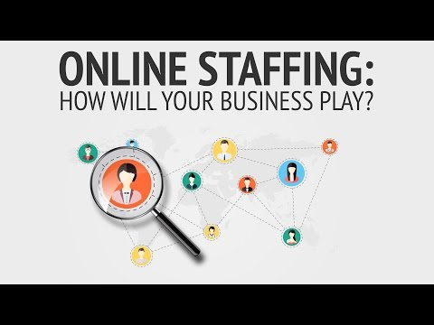 Online Staffing: How Will Your Business Play?