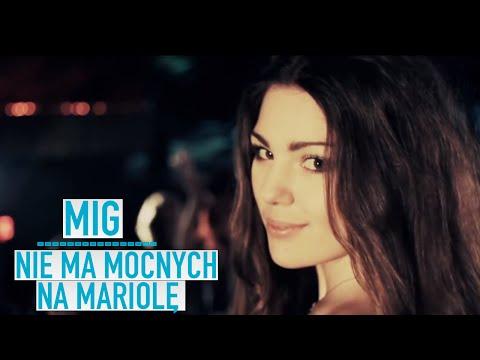 Mig - Nie ma mocnych na Mariolę (Official Video)