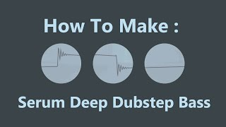 How To: Deep Dubstep Bass