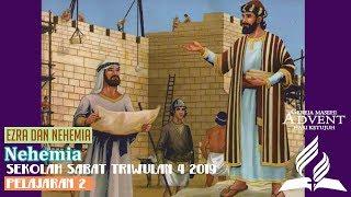 Sekolah Sabat Dewasa Triwulan 4 2019 Pelajaran 2 Nehemia (ASI)