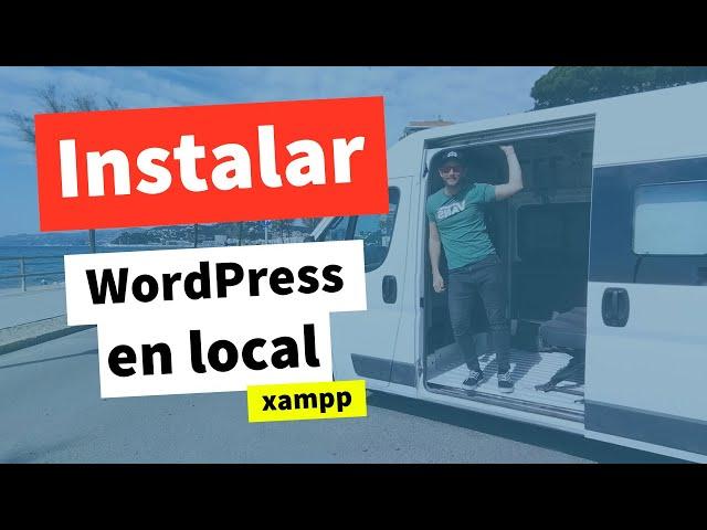 ¿Cómo Instalar WordPress en Local con Xampp? [2018]