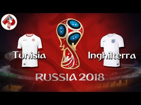 Tunisia - Inghilterra | Diretta LIVE (Russia 2018)