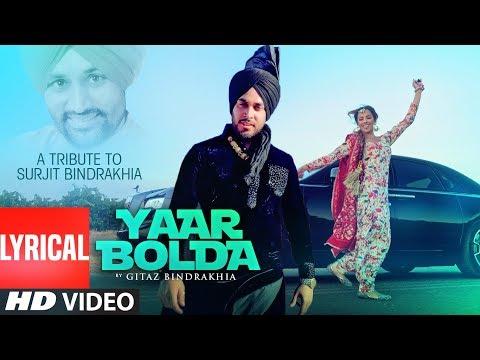 Gitaz Bindrakhia: Yaar Bolda (Lyrical) Snappy | Rav Hanjra | Rupan Bal | Latest Punjabi Songs 2019