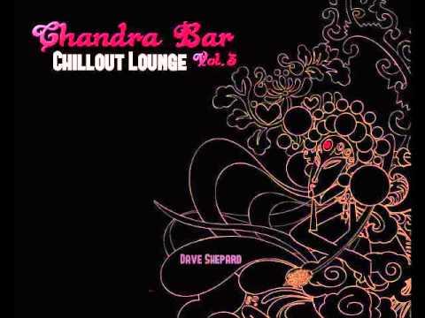 Chillout Lounge CHANDRA BAR Vol.3(Buddha Bar Style)