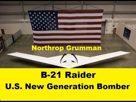 B-21 Raider, New Generation Stealth Bomber, Northrop Grumman