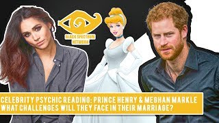 Psychic Reading - Prince Harry & Meghan Markle - General Marriage Reading