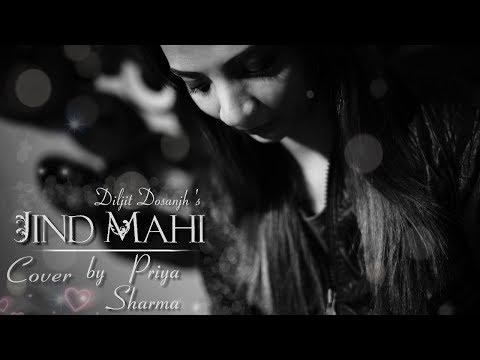 Jind Mahi ( Cover ) Priya Sharma | Diljit Dosanjh | Manni Sandhu I Gurnazar