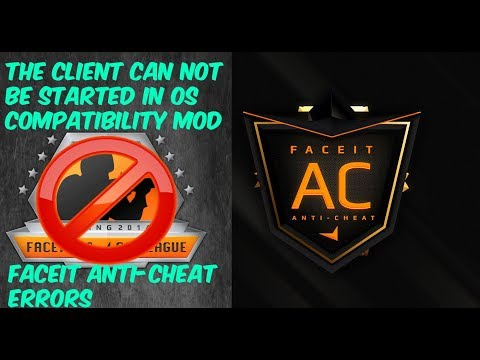ОШИБКА СОВМЕСТИМОСТИ FACEIT-AC//The client cant be started in OS  compatibility mode!