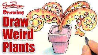 How to draw weird plants!  -  Shoowaii