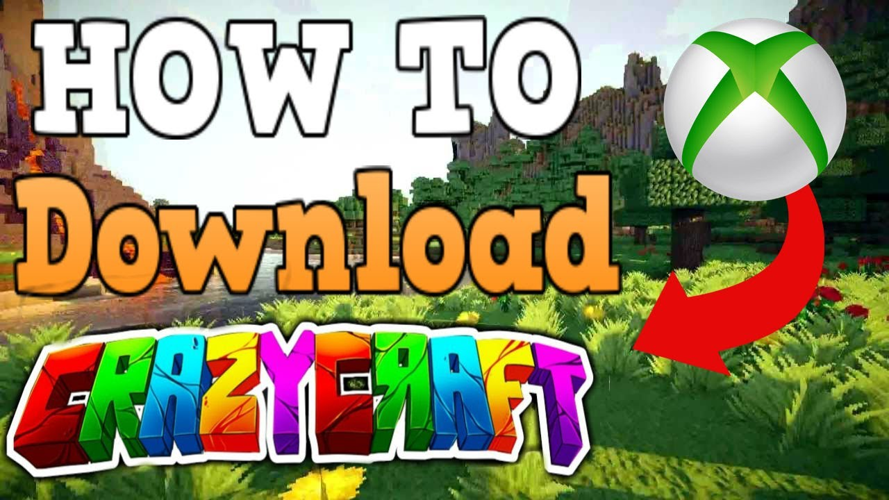 How To Crazycraft On Xbox One