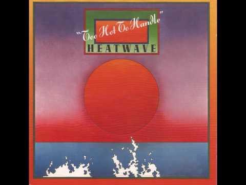 Heatwave - Ain't No Half Steppin' - written by Rod Temperton
