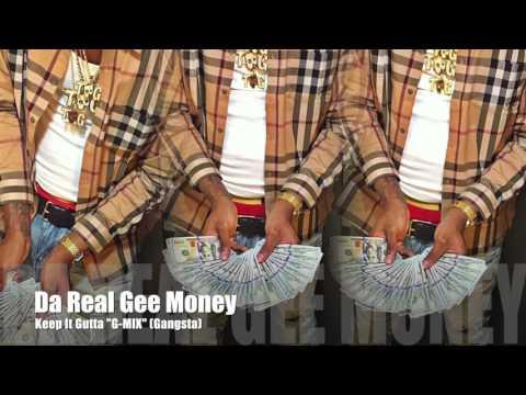 Da Real Gee Money