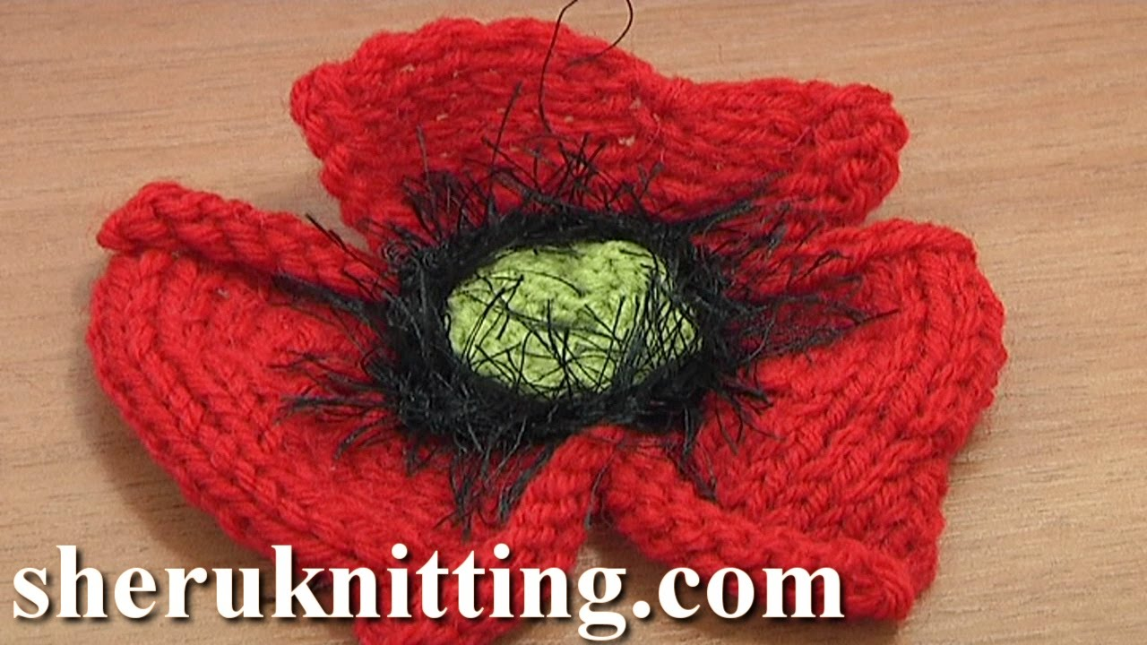 Easy Knitting Patterns For Baby Booties : How to Knit a Poppy Flower Tutorial 25 Part 1 of 2 Knitting Flower Patterns -...