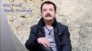 Elio Pisak - Neka Te Nema