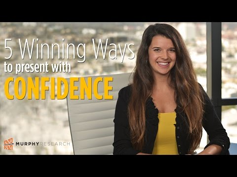 5 Winning Ways to Present with Confidence   Murphy Research